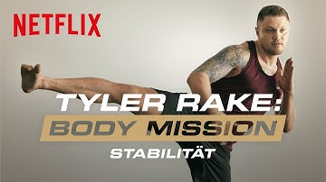 Tyler Rake: Body Mission - Stabilität | Extremes Home Workout mit Michael Smolik | Netflix