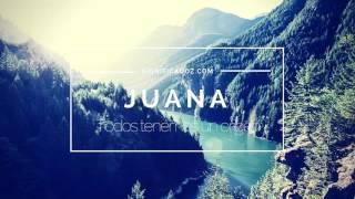 JUANA - Significado del Nombre Juana ♥