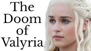 Doom Of Valyria What Destroyed Daenerys And Jon's Ancestors