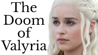 Download Doom of Valyria: what destroyed Daenerys and Jon's ancestors? Mp3 and Videos