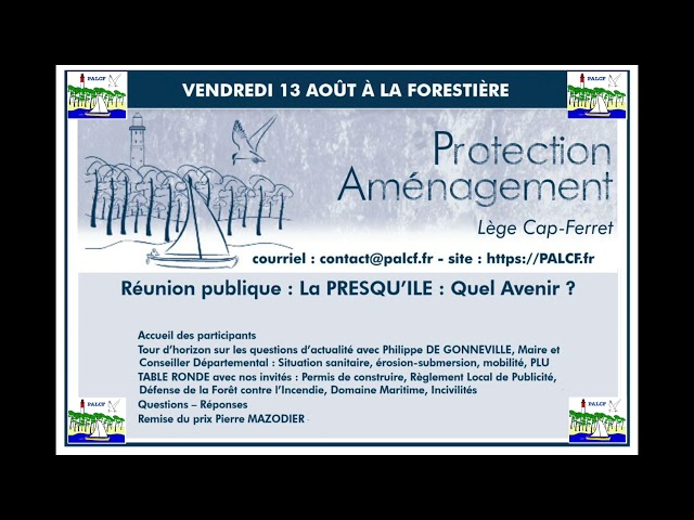 01 Protection de la presqu'île du Cap Ferret  - PALCF Réunion Publique Protection et Aménagement