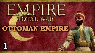 Empire Total War: Darthmod - Ottoman Empire #1 - The Beginning