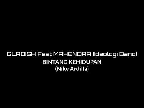 Bintang Kehidupan (Nike Ardilla) Cover Gladish Feat Mahendra