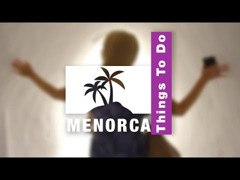 7 Top Things To Do in MENORCA