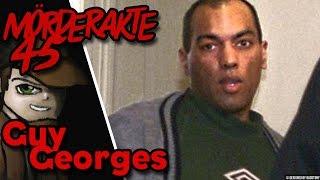 Mörderakte: #45 Guy Georges / Mystery Detektiv
