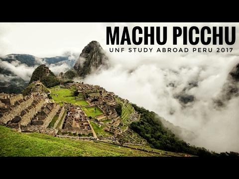 Machu Picchu | UNF Peru Study Abroad 2017