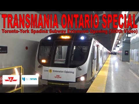 TO SPECIAL - TTC Toronto-York Spadina Subway Extension Openi