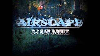 DJ BL3ND TOP MIX 2012 Airscape - Sosei (SAV Remix)