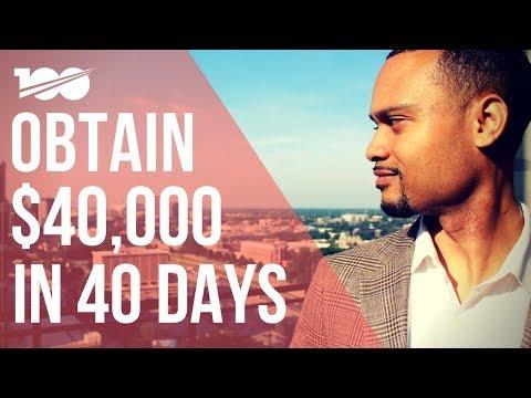 Obtain $40,000 In 40 Days!