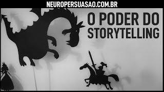 O Poder do Storytelling: a arte de contar histórias | Neuro Persuasão por André Buric