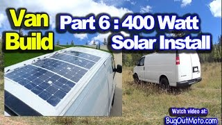 Van Build Part 6 - 400 Watt Solar System Install | Bug Out Van Build Series