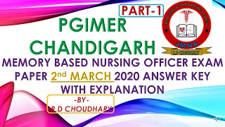 PGIMER CHANDIGARH(PART-1)2nd MARCH2020 MEMORY BASED NURSING OFFICER EXAM DISCUSSION BY R.D CHOUDHARY