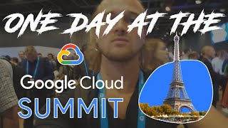 🎒One Day at the Google Cloud Summit 2019 in Paris