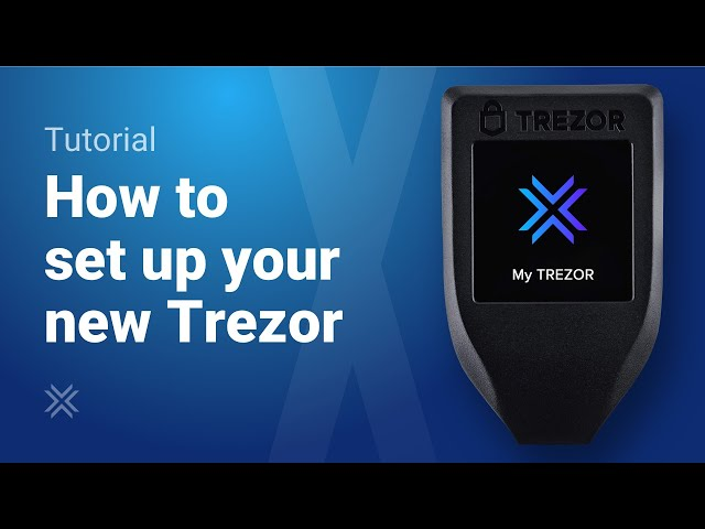 How to set up your Trezor wallet