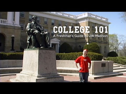 College 101: A Freshman's Guide to UW-Madison