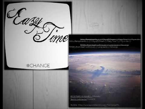 03 ChangeMan - Eazy Time
