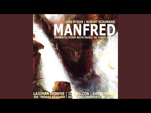 Manfred, Dramatic Poem With Music in Three Parts: Part II