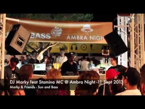 DJ Marky (Part 1/5) Feat. Stamina MC @ Ambra Night - 11sept2013