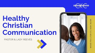Healthy Christian Communication, PASTOR & LADY REEVES