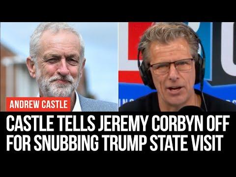 Andrew Castle Tells Jeremy Corbyn Off For Snubbing Donald Trump State Dinner – LBC