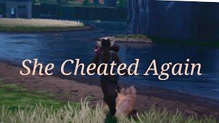 Fortnite Montage (Dax-She Cheated Again)