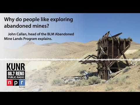 "Audiogram 1: ""The Mystique of Abandoned Mines"" - Reno Public Radio"