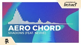 Aero Chord Shadows Feat Nevve Monstercat Release