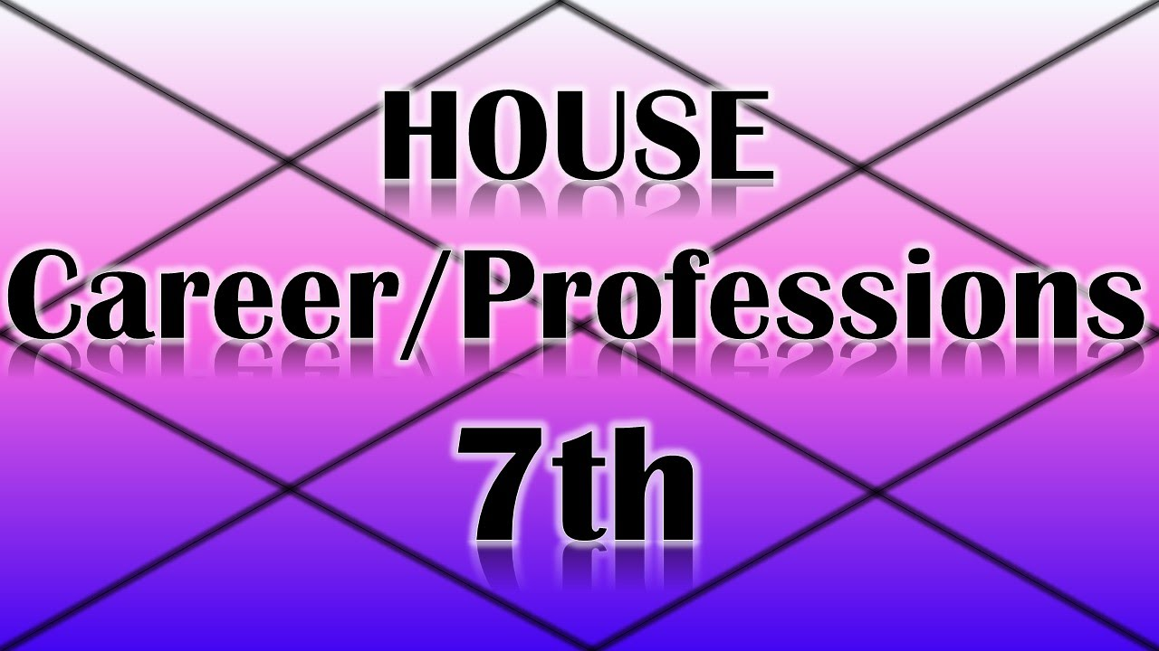 Careers/Professions Ruled by the 7th House (Vedic Astrology)