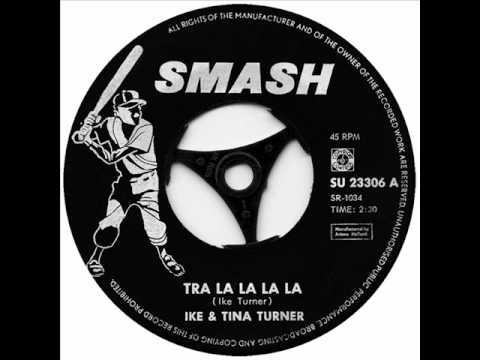 Tra La La La La by Ike & Tina Turner on Mono 1962 Smash 45.