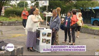Elkezdődött az ellenzéki előválasztás Ferencvárosban