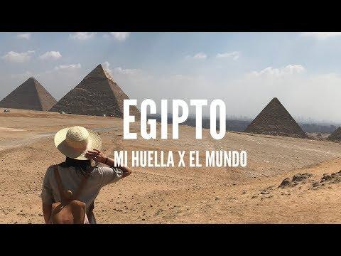 BIENVENIDOS A EGIPTO / WELCOME TO EGYPT [Mi Huella X El Mundo]