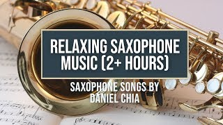 Relaxing Saxophone Music for Studying, Sleeping, Reading (2+ Hours Soothing Instrumental JAZZ)