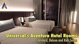 Universal's Aventura Hotel Room Tours - Standard, Deluxe and Kids Suite