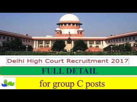 DELHI HIGH COURT RECRUITMENT NOTICE 2017