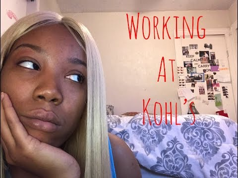 Storytime: working at Kohl's/ Job rant