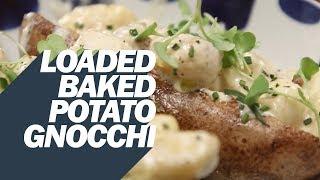 The Loaded Baked Potato Gnocchi
