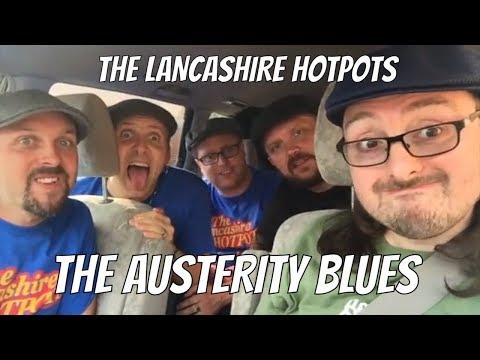 The Lancashire Hotpots - The Austerity Blues