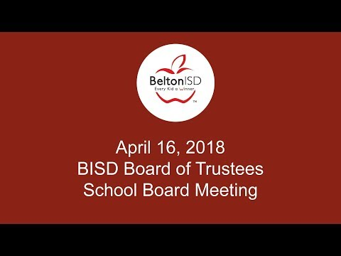 Belton ISD School Board Meeting 16 April 2018