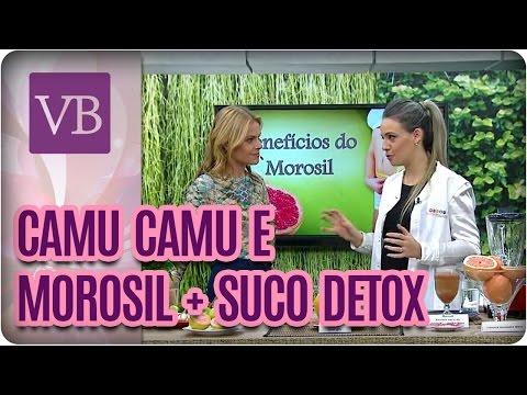 Emagrecer com Morosil e Camu Camu + Suco Detox - Você Bonita (06/10/16)