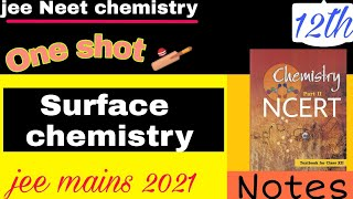 Surface chemistry one shot. class 12 NCERT chemistry. jee mains 2021. Xtra jee.