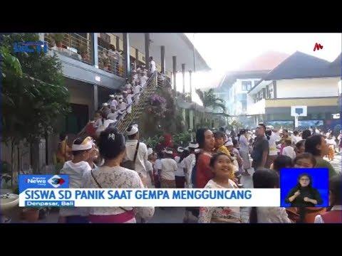 Bali Diguncang Gempa 5,8 SR, Ratusan Siswa SD Berhamburan Panik Keluar Kelas - SIS 16/07