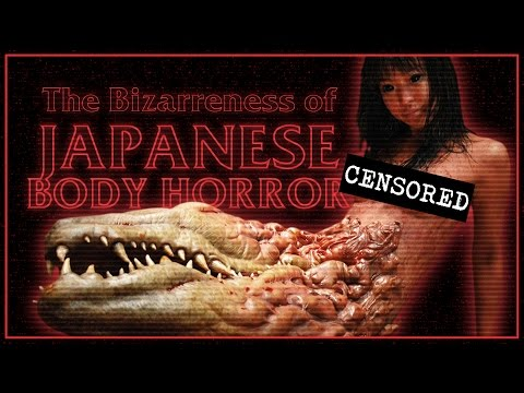 The Bizarreness Of Japanese Body Horror
