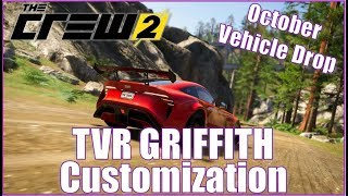 The Crew 2 NEW TVR GRIFFITH Customization!!!