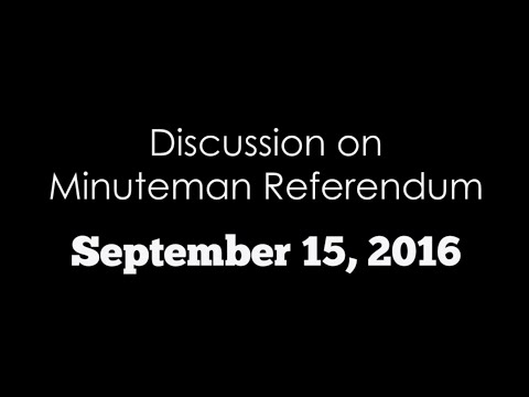 Discussion on Minuteman Referendum | VOTE: September 20th, 2016