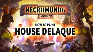 How To Paint: House Delaque