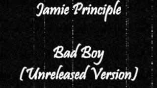 Jamie Principle - Bad Boy Ron