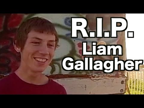 Rest In Peace.  Tribute To Liam Gallagher.  The Squad Will Never Be The Same. 1997 2017