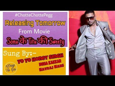 Chhote Chhote Peg By Yo Yo Honey Singh | Neha Kakkar | Navraj Hans | Sonu  के Titu की Sweety Mp3