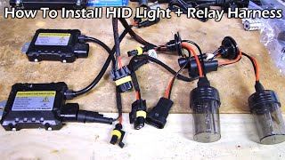 How To Install HID Light with Relay Wiring Harness - YouTube | With Hid Light Conversion Wiring Diagram |  | YouTube