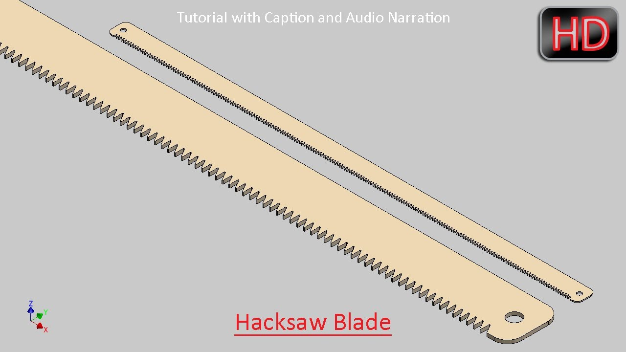 Autodesk inventor tutorial creating tooth of hacksaw blade with autodesk inventor tutorial creating tooth of hacksaw blade with caption and audio narration keyboard keysfo Gallery